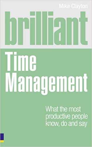Image result for mike clayton brilliant time management