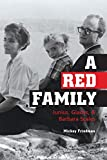 img - for A Red Family: Junius, Gladys, and Barbara Scales book / textbook / text book