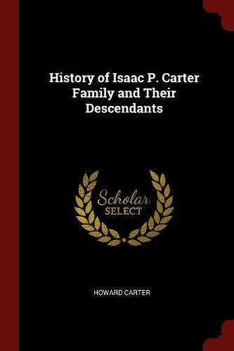 Download History of Isaac P. Carter Family and Their Descendants ebook