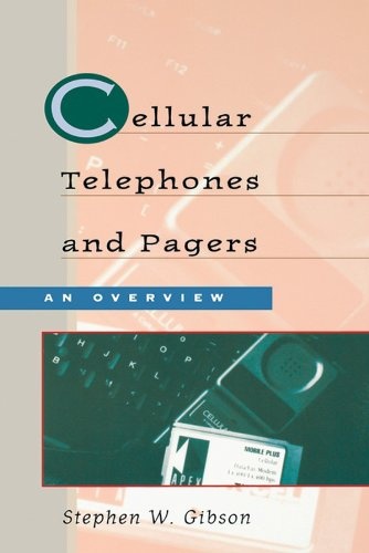 Cellular Telephones and Pagers: An Overview
