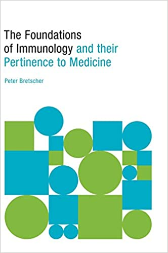 The Foundations of Immunology and their Pertinence to Medicine
