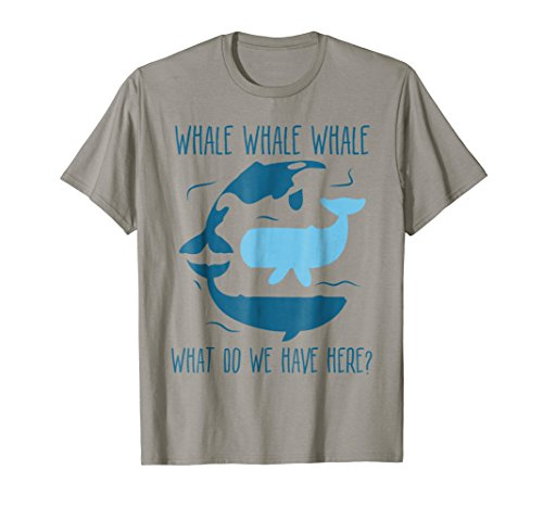 (Whale Whale Whale What Do We Have Here Funny Whale T-Shirt)
