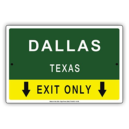 Dallas Texas Exit Only With Pointer Arrow Direction Way Road Signs Alert Caution Warning Aluminum Metal Tin 8