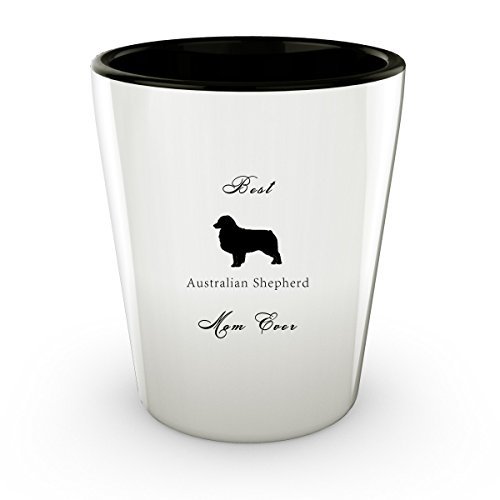 Australian Themed Ideas Costume (Australian Shepherd Dog - Best Mom - Shot Glass - Perfect Gift For Birthday, Christmass & Special Occasions -)