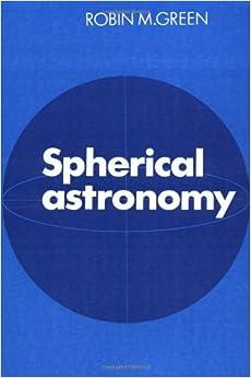Spherical Astronomy (1985-10-31)