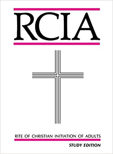 Rite of Christian Initiation of Adults: Study Edition