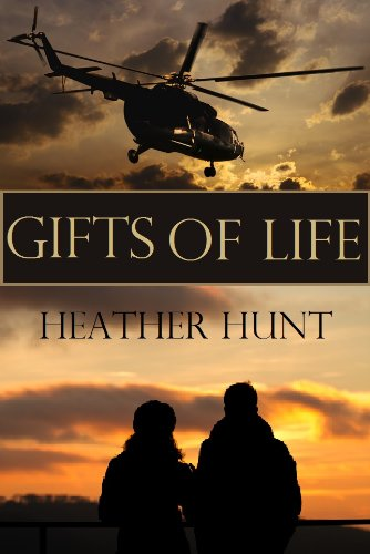 Gifts of Life (The Gift Series Book 1) by [Hunt, Heather]
