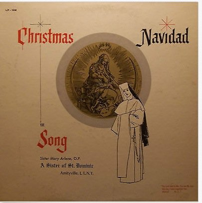Navidad : A Sister of St. Dominic Amityville, Long Island, New York-Christmas in Song - In Rockford Malls Il