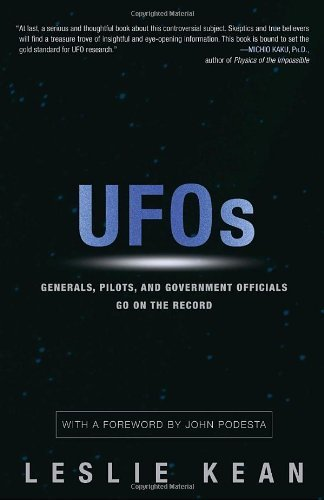 [ UFOs: Generals, Pilots and Government Officials Go on the Record [ UFOS: GENERALS, PILOTS AND GOVERNMENT OFFICIALS GO ON THE RECORD ] By Kean, Leslie ( Author )Aug-10-2010 - Airport Ohare Stores