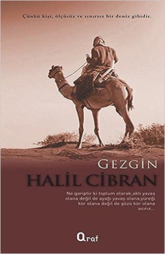 Gezgin Halil Cibran 9786054533466 Amazon Com Books
