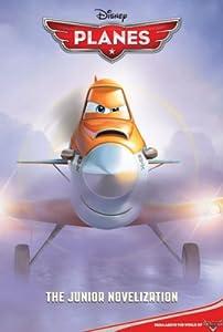 Planes Junior Novel (Disney Junior Novel (ebook))