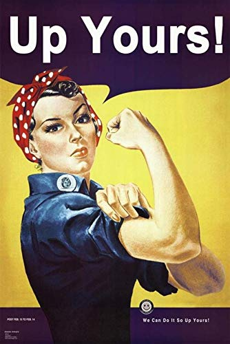 - Buyartforless Rosie The Riveter-We Can Do It So Up Yours 36x24 Poster, Print, Decorative Accent, Wall Art, Multi-Color
