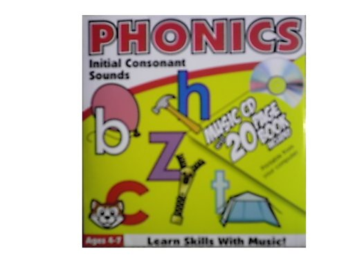Phonics: Initial Consonant Sounds (Music CD and 20 Page Book Included)