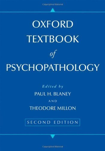 Oxford Textbook of Psychopathology (Oxford Series in Clinical Psychology) 2nd (second) Edition by Blaney, Paul H, Millon, Theodore [2008]