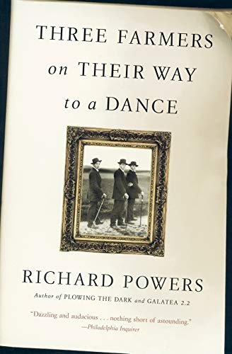 Book cover from Three Farmers on Their Way to a Dance by Richard Powers