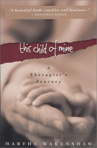 Read Online This Child of Mine: A Therapist's Journey PDF