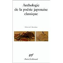 ANTHOLOGIE DE LA POÉSIE JAPONAISE CLASSIQUE