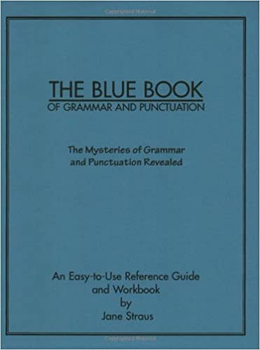 The Blue Book of Grammar and Punctuation: Jane Straus ...