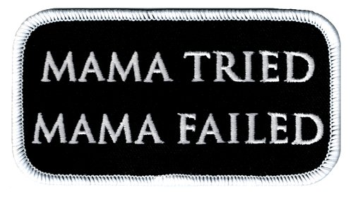 (Mama Tried Mama Failed Biker Patch Iron-On Embroidered Novelty)