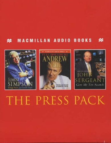 The Press Pack - Audio Box Set: ''Dear Bill'' , ''Full Disclosure'' , ''Give Me Ten Seconds'' , ''Strange Places, Questionable People'' , ''East and West'' , ''A Mad World, My Masters''