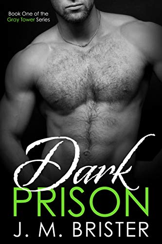 - Dark Prison (Gray Tower Book 1)