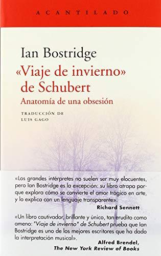 Viaje De Invierno De Schubert (El Acantilado) por Ian Bostridgde,Gago Badenas, Luis