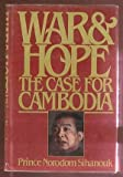 img - for War and Hope: The Case for Cam by Prince Norodom Sihanouk (1980-05-12) book / textbook / text book