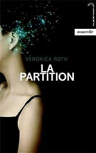 La partition par Veronica Roth