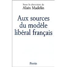 Aux sources du modele liberal