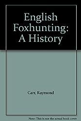 English Foxhunting: A History