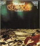 Maryland Seafood (Cookbook 2)