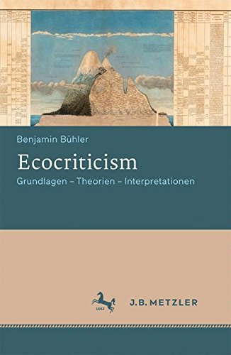 Ecocriticism: Grundlagen - Theorien - Interpretationen