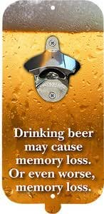 Clink N Drink Magnetic Bottle Opener and Cap Catcher Memory Loss Quote