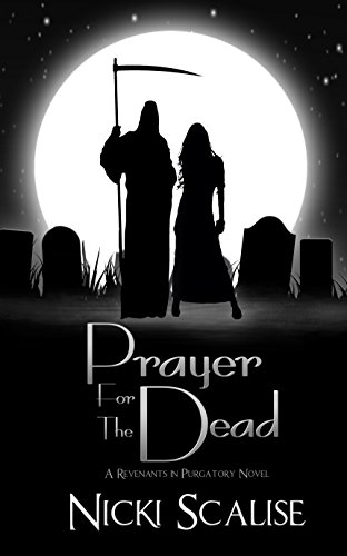 Prayer for the Dead (Revenants in Purgatory Book 1)