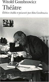 4 pièces de théâtre par Witold Gombrowicz