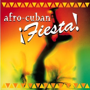 Various Artists - Afro-Cuban:Fiesta! - Amazon.com Music