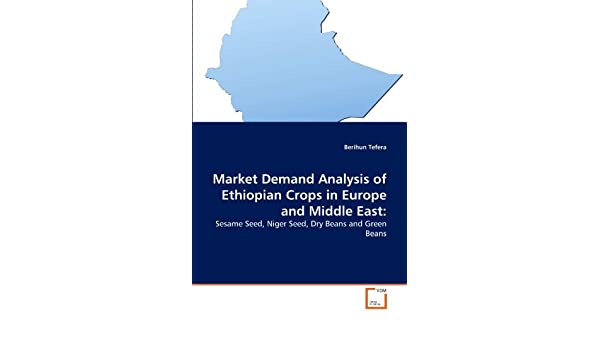 Market Demand Analysis of Ethiopian Crops in Europe and Middle East