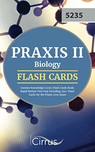 Praxis II Biology Content Knowledge (5235) Flash Cards Book: Rapid Review Test Prep Including 350+ Flashcards for the Praxis 5235 Exam (Praxis 2 Biology Content Knowledge Study Guide)