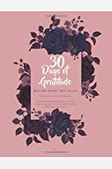 30 days of Gratitude : Making Every Day Count: A Woman's Gratitude Journal for Reflection (She's Got Drive Journals - Gratitute Journal) Paperback