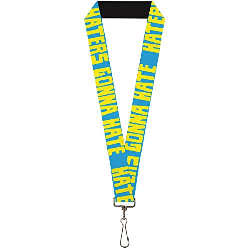 Buckle-Down Lanyard - Haters Quote