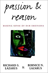 Passion & Reason: Making Sense of Our Emotions