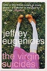 By Jeffrey Eugenides: The Virgin Suicides Paperback