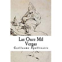 Las Once Mil Vergas (Spanish Edition)
