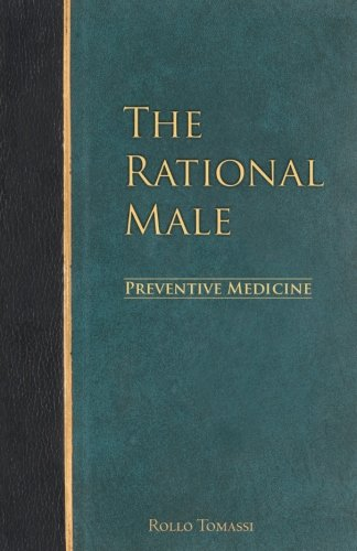 The Rational Male - Preventive Medicine (Volume 2) [Rollo Tomassi] (Tapa Blanda)