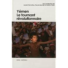 Yemen, le Tournant Revolutionnaire