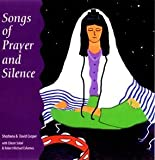Songs of Prayer and Silence