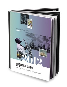 2012 Postal Service Guide To U S  Stamps  39Th Edition