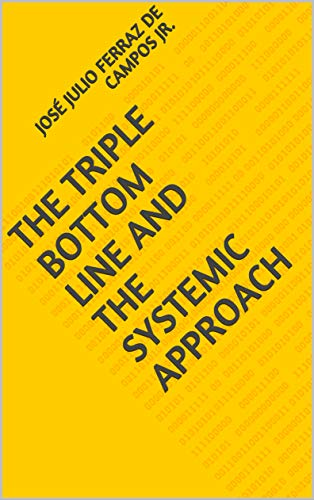 (The Triple Bottom Line and the Systemic Approach)