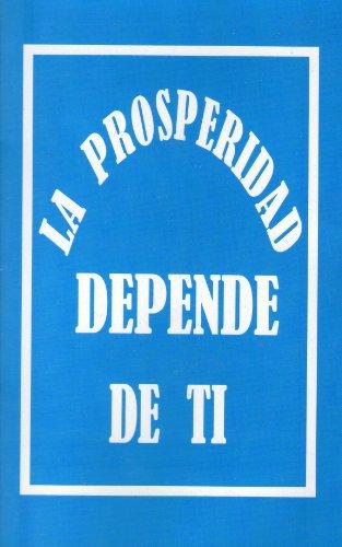 La Prosperidad Depende de Ti