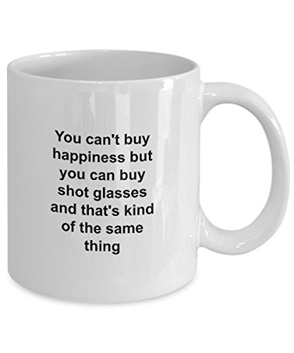 Novelty Mug, Happiness Shot Glass, Funny Coffee Mug - Ozzy Rims